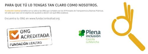 Plena inclusión Castilla la Mancha  obtiene el Sello ONG Acreditada de la Fundación Lealtad