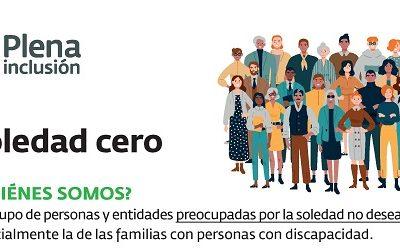 """""""Soledad Cero"""" un proyecto de Plena inclusión para luchar contra la soledad no deseada"""